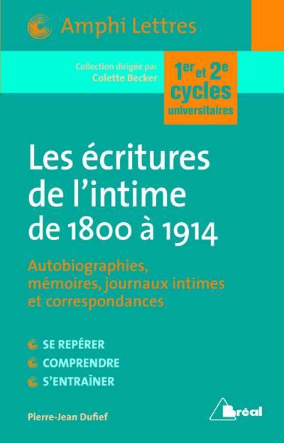 Les écritures De L'intime De 1800 à 1914
