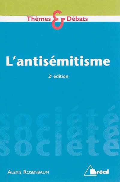 L'antisémitisme (2e édition)