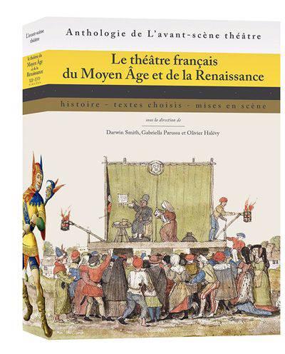 Le Théâtre Français Du Moyen âge Et De La Renaissance