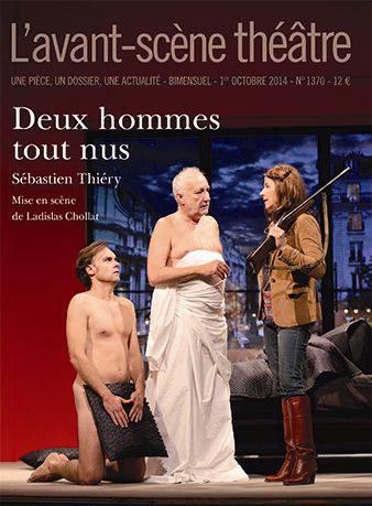 Revue L'avant-scene Theatre N.1370 ; Deux Hommes Tout Nus