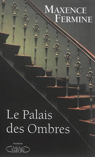 Le Palais Des Ombres