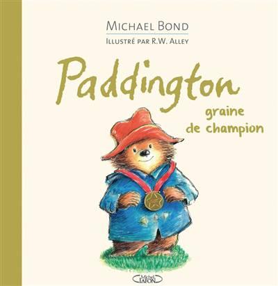 Paddington ; Graine De Champion