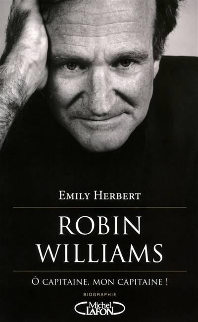 Robin Williams ; 1951-2014