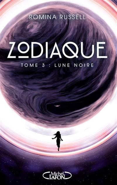 Zodiaque T.3 ; Lune Noire
