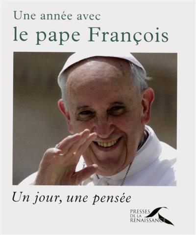 Une Année Avec Le Pape François