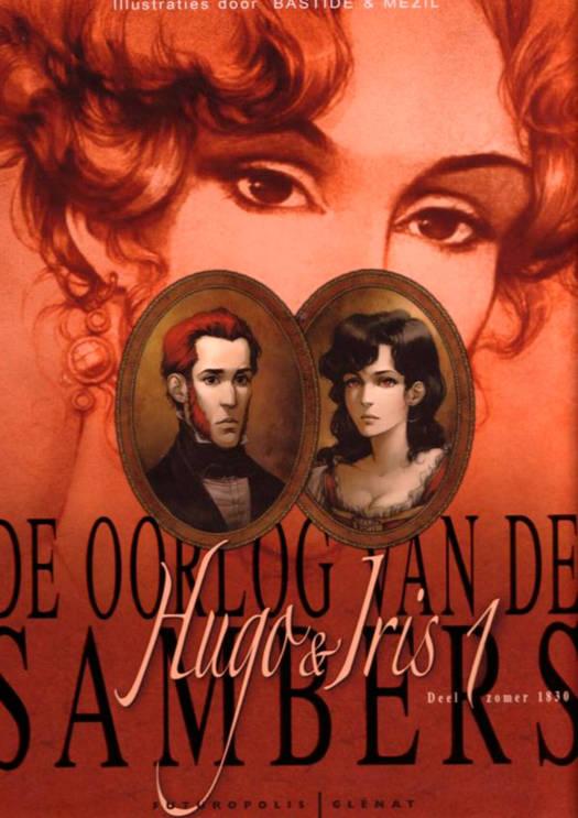 La Guerre Des Sambre - Hugo Et Iris T.1 ; Printemps 1830 : Le Mariage D'hugo