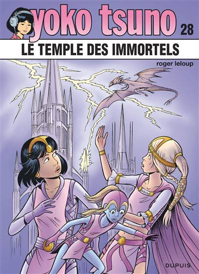 Yoko Tsuno T.28 ; Le Temple Des Immortels