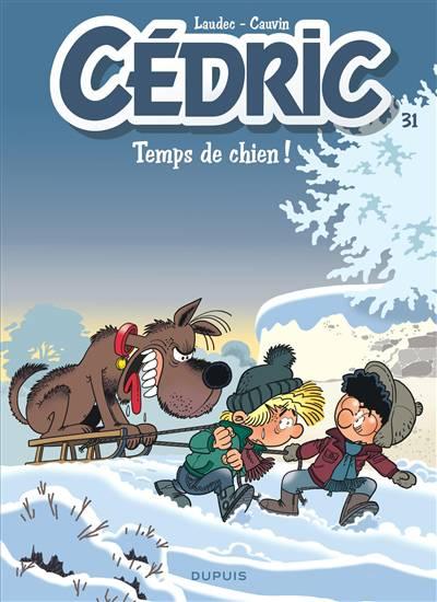 Cedric T31 Temps De Chien !