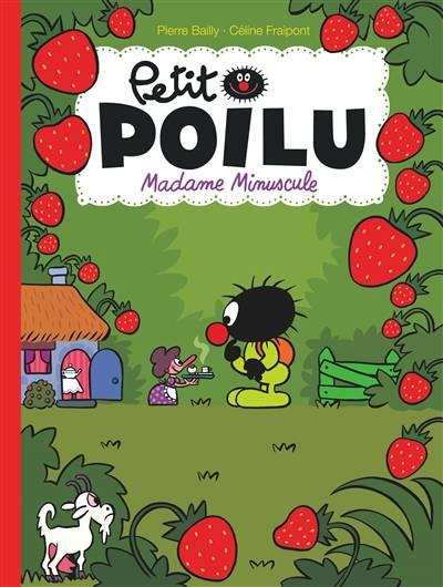 Le Petit Poilu T20 Madame Minuscule