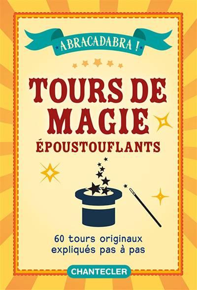 Tours De Magies époustouflants