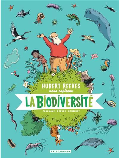 Hubert Reeves Nous Explique T.1 ; La Biodiversité