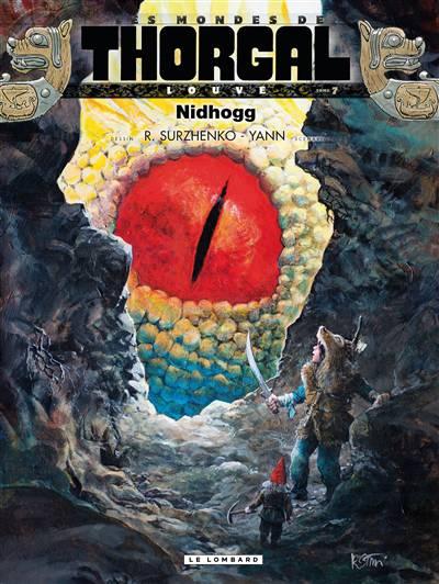 Les Mondes De Thorgal - Louve T.7 ; Nidhogg
