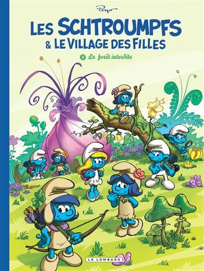 Les Schtroumpfs et le Village des Filles Tome 1 La Forêt interdite