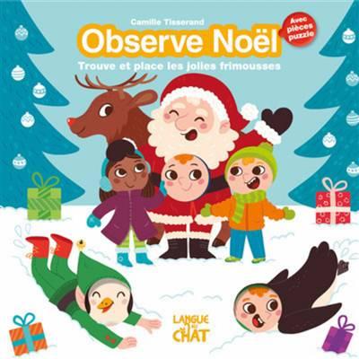 Observe Noël ; Trouve Et Place Les Jolies Frimousses