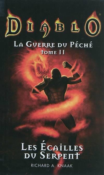 Diablo, La Guerre Du Péché T.2 ; Les écailles Du Serpent