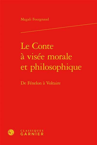 Le Conte à Visée Morale Et Philosophique ; De Fénelon à Voltaire