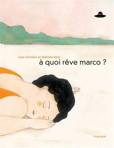 A Quoi Reve Marco ?