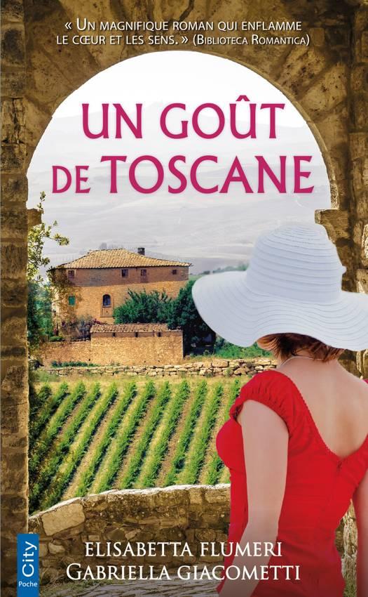 Un goût de Toscane