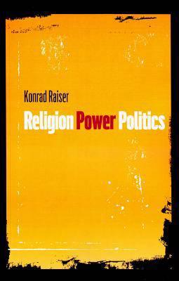 Religion, Power, Politics
