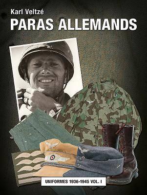 Les Parachutistes Allemands - Tome 1