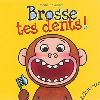 Brosse Tes Dents !