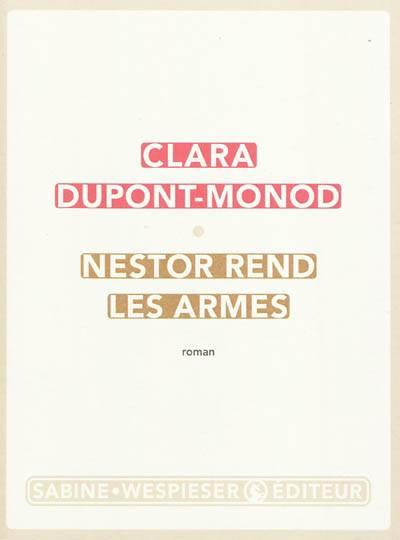 Nestor Rend Les Armes