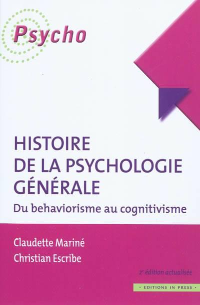 Histoire La Psychologie Générale ; Du Behaviorisme Au Cognitivisme
