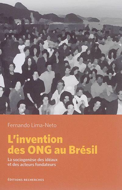 L'invention Des Ong Au Bresil