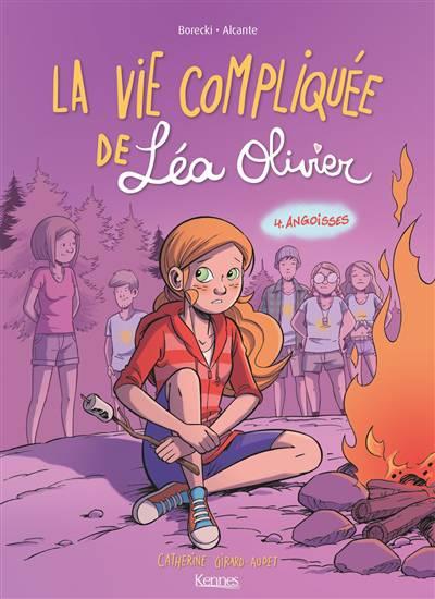 La Vie Compliquée De Léa Olivier T.4 ; Angoisses