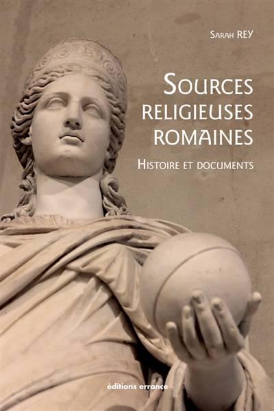 Histoire Des Sources Religieuses Romaines