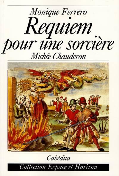 Requiem Pour Une Sorciere-michele Chauderon