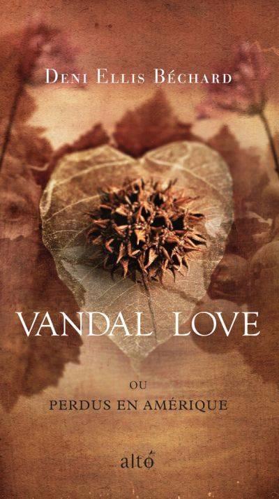 Vandal Love Ou Perdus En Amerique