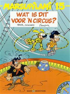 Marsupilami T15 Wat Is Dit Voor 'n Circus ?