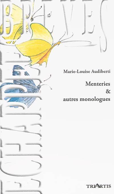 Menteries Et Autres Monologues