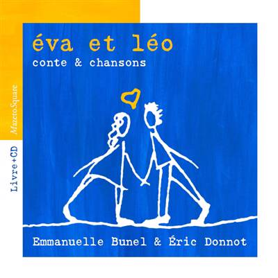 Eva Et Léo ; Conte & Chanson