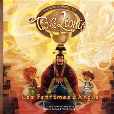 Les Voyages Fantastiques De Téo Et Léonie T.5 ; Les Fantômes D'argile