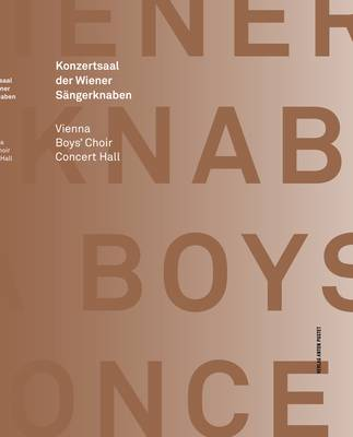 Concert Hall of the Vienna Boys' Choir/ Konzertsaal der Wiener Sangerknaben
