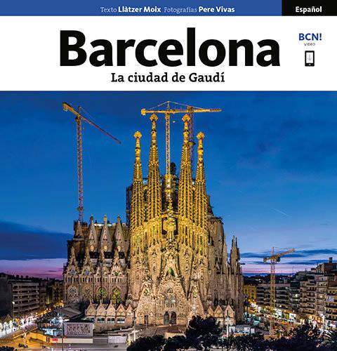 Barcelona, La Ciudad De Gaudí