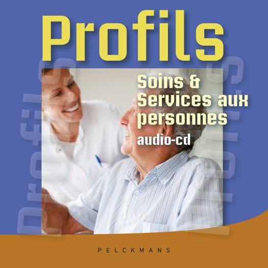 Profils Soins et services aux personnes: audio-cd