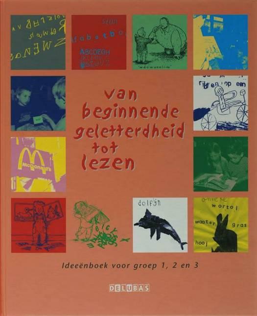 Van beginnende geletterdheid tot lezen - Ideeënboek