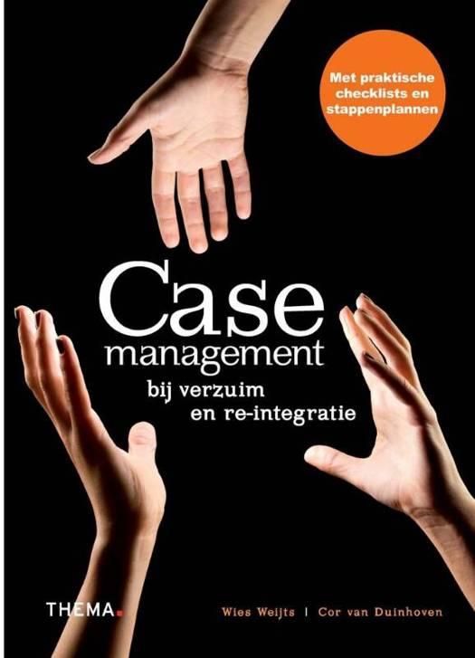 Casemanagement bij verzuim en reïntegratie