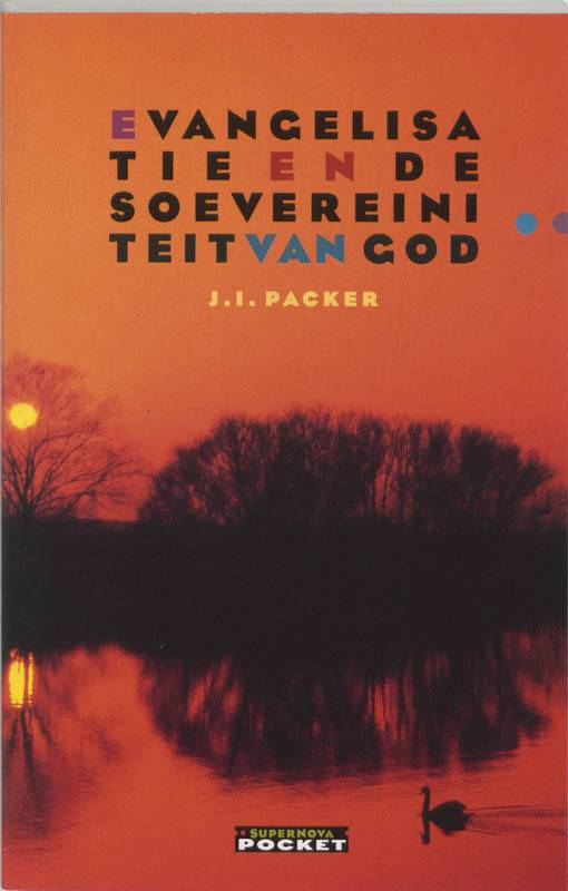 Evangelisatie en de soevereiniteit van God