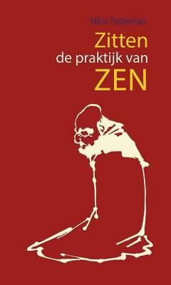 Zitten, de praktijk van Zen