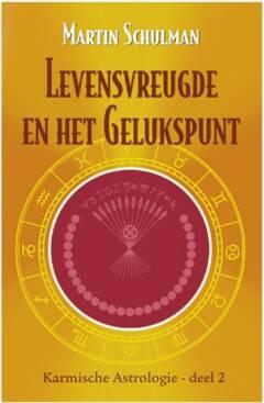 Karmische astrologie 2 Levensvreugde en het gelukspunt