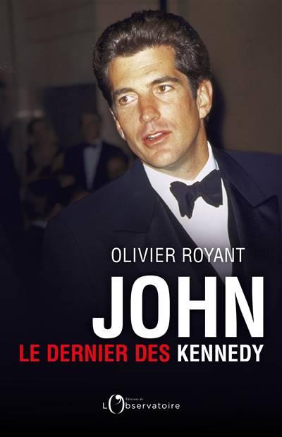 John, Le Dernier Des Kennedy