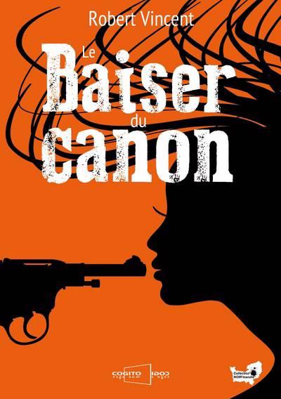 Le Baiser Du Canon