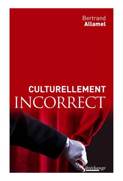 Culturellement Incorrects