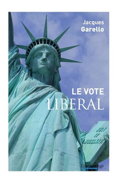 Le Vote Liberal