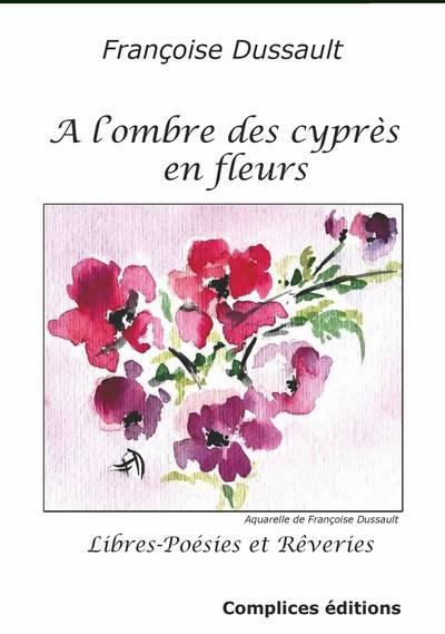 A L'ombre De Cypres En Fleurs