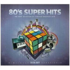 80's super hits best selection of eighties greatest hits